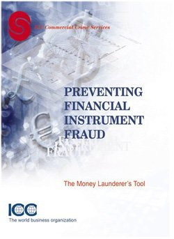 Preventing Financial Instrument Fraud can be ordered online at the ICC